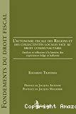 L'autonomie fiscale des régions et des collectivités locales face au droit communautaire