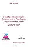 Compétences interculturelles des jeunes issus de l'immigration, perspectives théoriques et pratiques