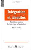 Intégration et identités : stratégies et positions des jeunes issus de l'immigration
