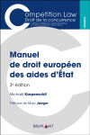 Manuel de droit européen des aides d'Etat