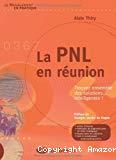 La PNL en réunion : trouvez ensemble des solutions... intelligentes !