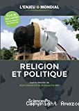 L'enjeu mondial : religion et politique