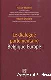 Le dialogue parlementaire Belgique-Europe
