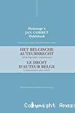 Le droit d'auteur belge = Het belgisch auteursrecht : commentaire par article