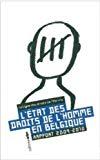 L'état des droits de l'homme en Belgique : rapport 2009-2010