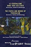 Le fédéralisme dans tous ses états : gouvernance, identité et méthodologie = The states and moods of federalism : governance, identity and methodology