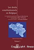 Les droits constitutionnels en Belgique. Les enseignements jurisprudentiels de la Cour constitutionnelle, du Conseil d'Etat et de la Cour de cassation. Volume 2 : Analyse particulière des droits constitutionnels