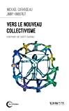 Vers le nouveau collectivisme