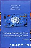 La Charte des Nations Unies : commentaire article par article