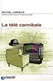 La télé cannibale