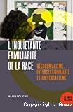 L'inquiétante familiarité de la race