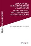 Démocratie(s), Parlementarismes(s) et légitimité(s)