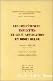 Les Compétences implicites et leur application en droit belge
