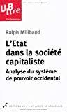 L'Etat dans la société capitaliste : analyse du système de pouvoir occidental