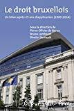 Le droit bruxellois : le bilan après 25 ans d'application (1989-2014)