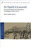 De l'égalité à la pauvreté : une socio-histoire de l'assistance en Belgique (1895-2015)