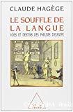 Le Souffle de la langue : voies et destins des parlers d'Europe