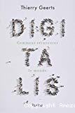 Digitalis : comment réinventer le monde