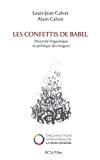 Les confettis de Babel : diversité linguistique et politique des langues