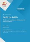 L'ABC du RGPD : dictionnaire pratique à destination des administrations