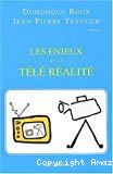 Les enjeux de la téléréalité : colloque organisé à l'Université Paris Dauphine