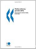 Petite enfance, grands défis II : Education et structures d'accueil