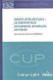 Droits intellectuels : le contentieux (compétence, procédures, sanctions)