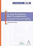 Le droit disciplinaire dans l'enseignement : une analyse théorique et jurisprudentielle du décret du 1er février 1993