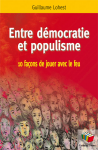 Entre démocratie et populisme