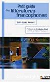 Petit guide des littératures francophones