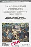 La population étudiante : description, évolution, perspectives.