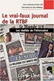 Le vrai-faux journal de la RTBF : les réalités de l'information