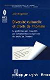 Diversité culturelle et droits de l'homme : l'émergence de la problématique des minorités dans le droit de la Convention européenne des droits de l'homme