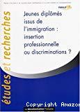 Jeunes diplômés issus de l'immigration : insertion professionnelle ou discriminations ?