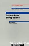 La fracture européenne : après le référendum du 29 mai 2005, 40 propositions concrètes pour mieux informer les Français sur l'Europe. Rapport au Premier ministre.