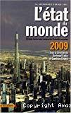 L'Etat du monde, 08/2009 : 50 idées-force pour comprendre l'actualité mondiale