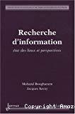 Recherche d'information : état des lieux et perspectives