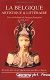 La Belgique artistique et littéraire : une anthologie de langue française 1848-1914.