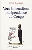 Vers la deuxième indépendance du Congo : essai