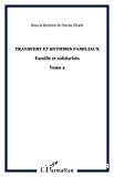 Familles et solidarités. Volume 2. Transferts et rythmes familiaux