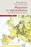 Minorités et régionalismes, l'Europe fédérale des régions : enquête sur le plan allemand qui va bouleverser l'Europe