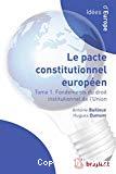 Droit institutionnel de l'Union européenne : le pacte constitutionnel européen en contexte