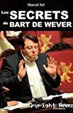 Les secrets de Bart de Wever