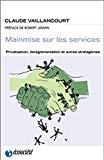 Mainmise sur les services : privatisation, déréglementation et autres stratagèmes