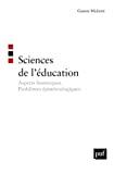 Les sciences de l'éducation : aspects historiques, problèmes épistémologiques