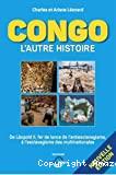 Congo - L'autre histoire