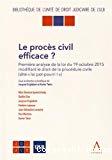 Le procès civil efficace ? : première analyse de la loi du 19 octobre 2015 modifiant le droit de procédure civile (dite loi pot-pourri I)