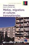 Médias, migrations et cultures transnationales