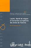Laîcité, liberté de religion et Convention européenne des droits de l'homme : actes du colloque organisé le 18 nov. 2005