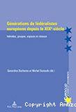 Générations de fédéralistes européens depuis le XIXe siècle : individus, groupes, espaces et réseaux